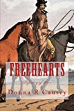 FreeHearts: A Novel of Colonial America (Tapestry of Love) (Volume 3)