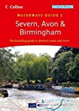 Severn, Avon & Birmingham (Collins/Nicholson Waterways Guides, Book 2) by HarperCollins UK, Collins UK New A5 Edition (2012)