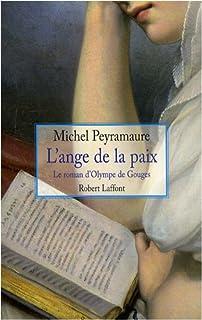 L'ange de la paix : le roman d'Olympe de Gouges