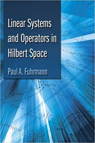 Linear systems and operators in hilbert space dover books on linear systems and operators in hilbert space dover books on mathematics paul a fuhrmann 9780486493053 amazon books fandeluxe Gallery