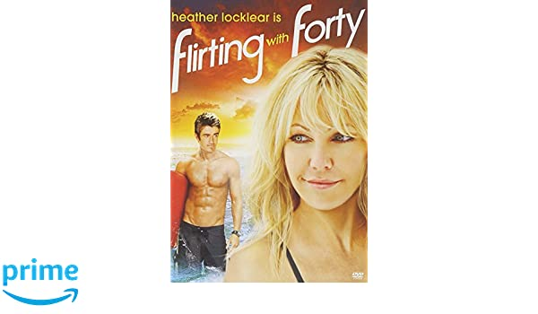 flirting with forty movie cast pictures girls love
