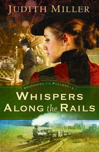 whispers-along-the-rails-postcards-from-pullman-series-2