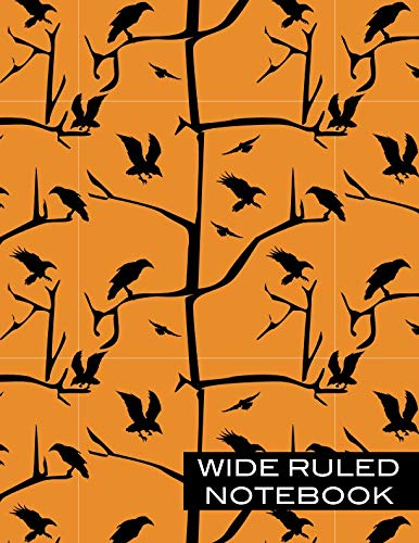 Wide Ruled Notebook: Ravens Ruled Journal Composition, Creative Writing Ravens and Crows, Black and Orange]()