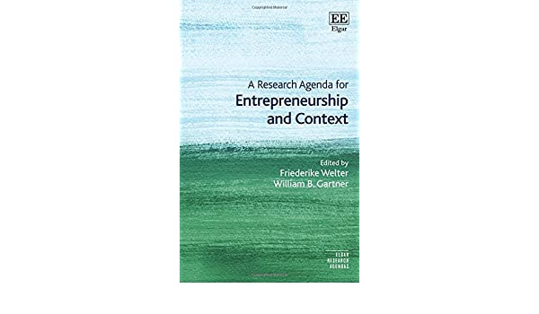 A Research Agenda for Entrepreneurship and Context Elgar ...