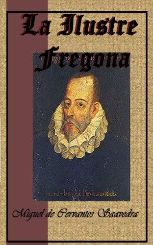 Amazon.com: La Ilustre fregona (Spanish Edition) eBook: Miguel de Cervantes: Kindle Store