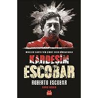 Kardeşim Escobar: Medellin Karteli'nin Şiddet Dolu Dünyasından