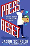 Press Reset: Ruin and Recovery in the Video Game