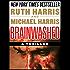 BRAINWASHED: A Thriller (Killer Thrillers Book 1)