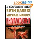 BRAINWASHED: A Thriller (Killer Thrillers Book 1)