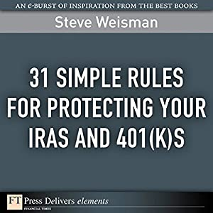 31 Simple Rules for Protecting Your IRAs and 401(k)s Audiobook