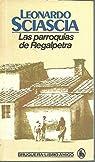 Las Parroquias De Regalpetra par Sciascia