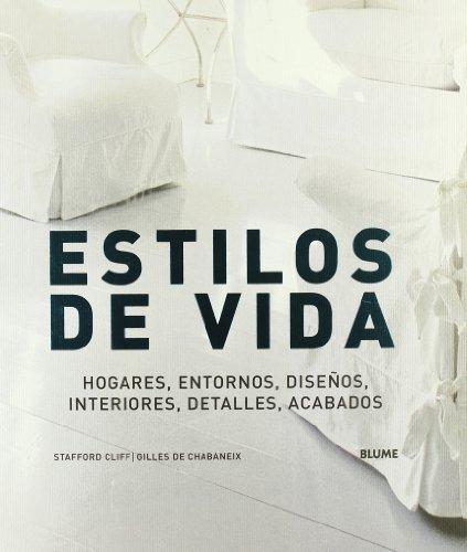 Estilos de vida: Hogares, entornos, disenos, interiores, detalles, acabados ()