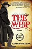 Search : The Whip: a novel inspired by the story of Charley Parkhurst