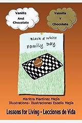 Vanilla And Chocolate/Vainilla Y Chocolate (Spanish and English Edition) by Mejia Maritza Martinez (2012-10-15) Paperback Paperback