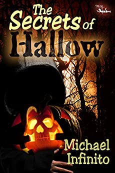 The Secrets of Hallow by [Infinito, Michael]