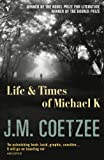 Book cover for The Life and Times of Michael K