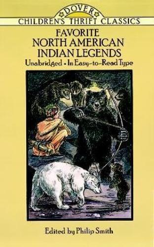 Favorite North American Indian Legends (Dover Children's Thrift Classics)