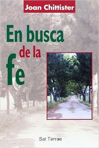 En busca de la fe: 114 (Pozo de Siquem): Amazon.es: Chittister, Joan: Libros