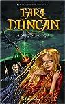 Tara Duncan, Tome 4 : Le dragon renégat par Audouin-Mamikonian