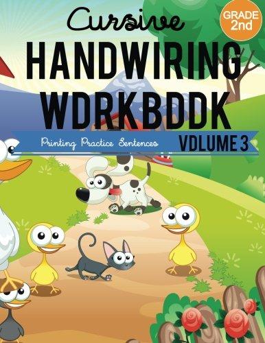 2nd grade : Cursive Handwriting Workbook : Printing Practice Sentences :Volume 3