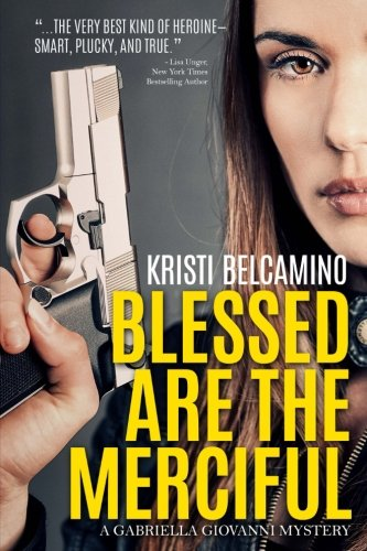 Blessed are the Merciful: A Gabriella Giovanni Mystery Novella