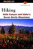img - for Hiking Hells Canyon & Idaho's Seven Devils Mountains (Regional Hiking Series) book / textbook / text book