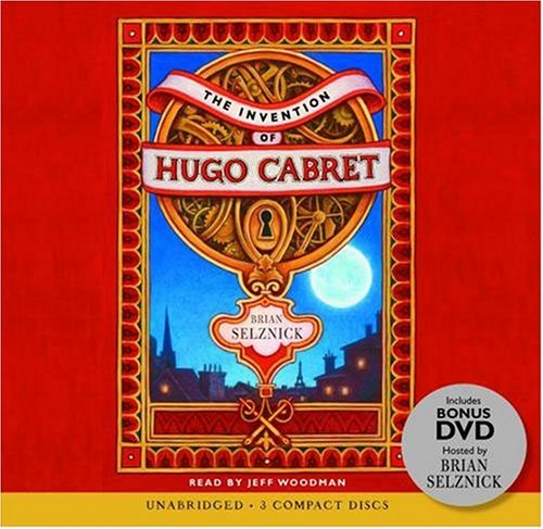 The Invention of Hugo Cabret - Audio Library Edition by Scholastic Audio Books