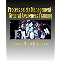 Process Safety Management: General Awareness Training