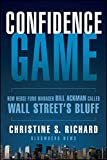 Confidence Game: How Hedge Fund Manager Bill Ackman Called Wall Streets Bluff