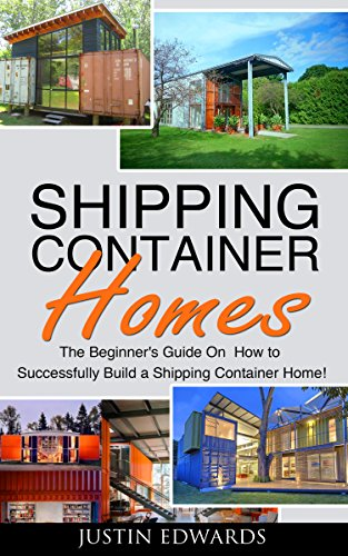 shipping container homes how to build a shipping container home tiny house