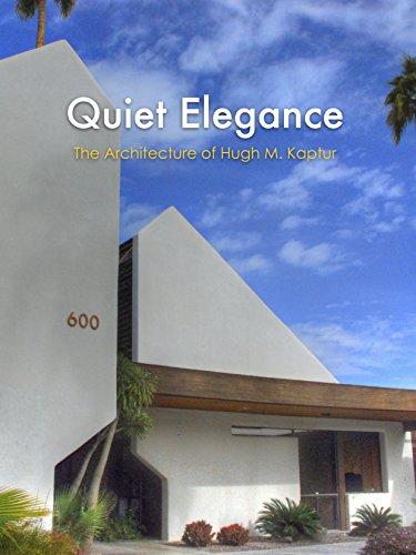 Quiet Elegance: The Architecture of Hugh M. Kaptur ()