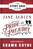 Image of Pride and Prejudice: The Story Grid Edition