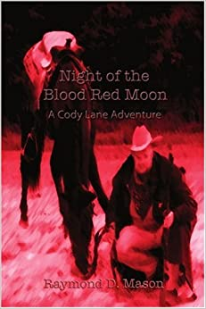 Book Night Of The Blood Red Moon: A Cody Lane Adventure