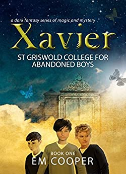 Xavier: St Griswold College for Abandoned Boys by [Cooper, E.M.]