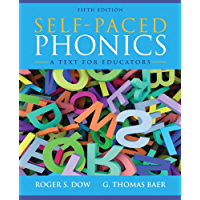 Self-Paced Phonics: A Text for Educators (English Edition)