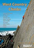 img - for West Country Climbs: Avon and Somerset, North Devon, the Culm, Atlantic Coast, Inland Cornwall, West Penwith, the Lizard, Inland Devon, Torbay, Dorset book / textbook / text book