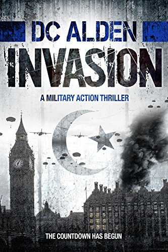 INVASION: A Military Action Thriller (Invasion Series Book 1)
