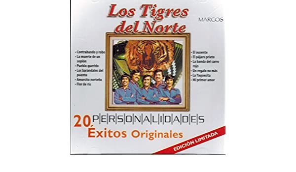 Los Tigres del Norte - Los Tigres del Norte (Personalidades 20 Exitos Originales) Mozart-7509831002533 - Amazon.com Music