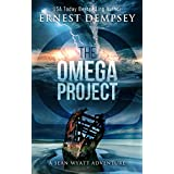 The Omega Project: A Sean Wyatt Archaeological Thriller (Sean Wyatt Adventure Book 17)