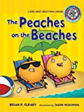 The Peaches on the Beaches: A Book about Inflectional Endings (Sounds Like Reading)