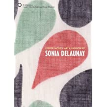 Color Moves: Art & Fashion by Sonia Delaunay by Petra Timmer (2011-05-31)