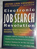 Electronic Job Search Revolution, Joyce Lain Kennedy and Thomas J. Morrow, 0471598208