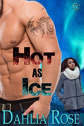 Hot As Ice Dahlia Rose ebook product image