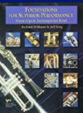 Foundations for Superior Performance : Alto Saxophone, Williams, Richard and King, Jeff, 0849770130