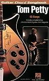 TOM PETTY                    GUITAR CHORD SONGBOOK (Guitar Chord Songbooks)