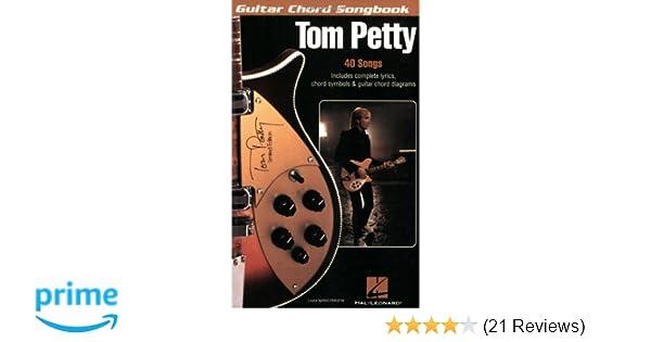 Amazon.com: Tom Petty (Guitar Chord Songbooks) (0884088104528): Tom ...