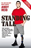 Standing Tall: The Taliban Nearly Killed Me...but They Couldn't Take Away My Fighting Spirit. This Is My Inspirational Story
