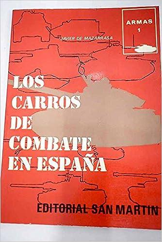 Amazon.com: Los carros de combate en España (Historia del ...