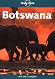 img - for Lonely Planet Botswana (Lonely Planet Botswana & Namibia) book / textbook / text book
