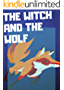 The Witch and the Wolf: fun bedtime story for kids _ Great bedtime stories(Children's Book ) (English Edition)